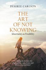 The Art of Not Knowing