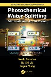 Photochemical Water Splitting: Materials and Applications