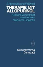 Therapie mit Allopurinol: Klinische Wirksamkeit verschiedener Allopurinol-Präparate