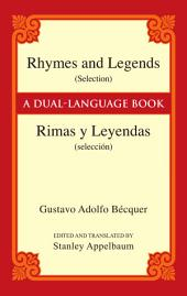 Rhymes and Legends (Selection)/Rimas y Leyendas (selección)