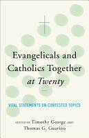 Evangelicals and Catholics Together at Twenty PDF