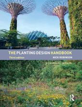 The Planting Design Handbook: Edition 3