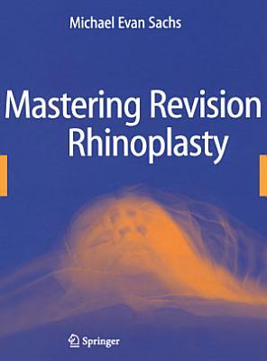 Mastering Revision Rhinoplasty