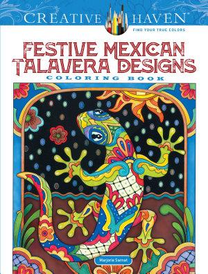 Creative Haven Festive Mexican Talavera Designs Coloring Book