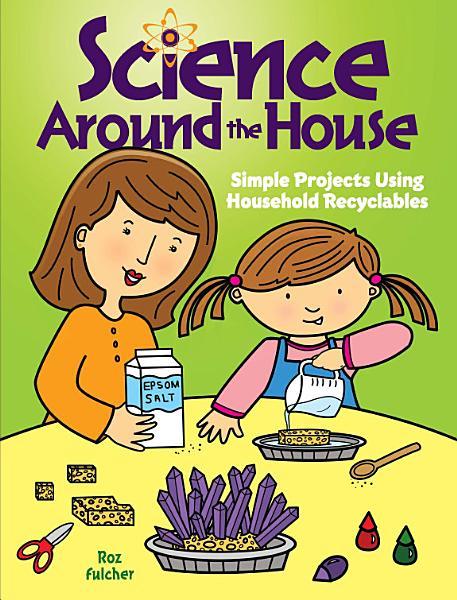 Science Around the House