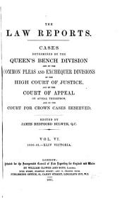 The Law Reports. Queen's Bench Division: Volume 6