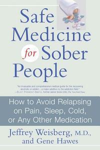Safe Medicine For Sober People Book