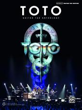 Toto: Guitar TAB Anthology: Authentic Guitar TAB Edition