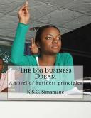 The Big Business Dream