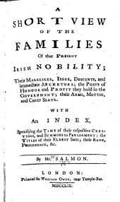 A Short View of the Families of the present Irish Nobility, etc