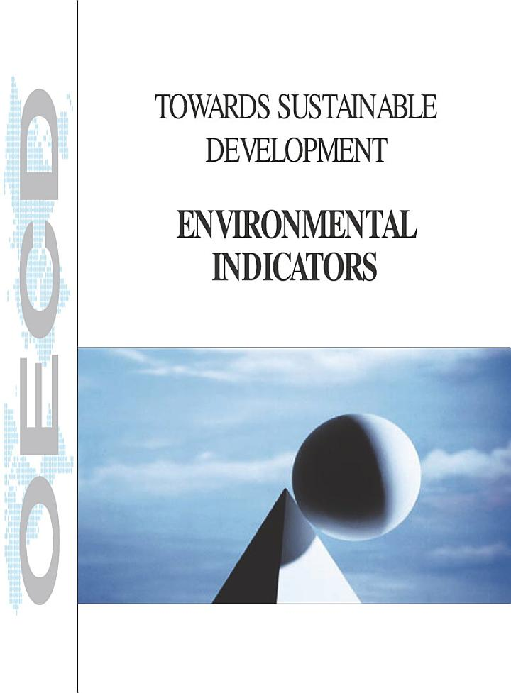 Towards Sustainable Development Environmental Indicators