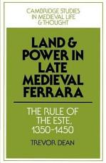 Land and Power in Late Medieval Ferrara PDF
