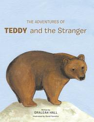 The Adventures Of Teddy And The Stranger Book PDF