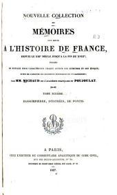 Nouvelle collection des memoires pour sera l'histoire de France, depuis le XIIIe siecle jusqu'a la fin du XVIIIe: Volume6