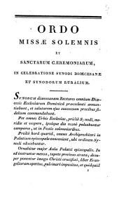 Ordo missae solemnis et sanctarum caeremoniarum, in celebratione synodi dioecesanae et synodorum ruralium,...