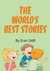 THE WORLD'S BEST STORIES: best children's stories