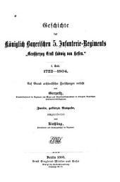 """Geschichte des Königlich Bayerischen 5. Infanterie-Regiments """"Grossherzog Ernst Ludwig von Hessen."""": 1722-1804. I.Teil"""