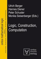 Logic  Construction  Computation PDF