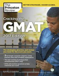 Cracking the GMAT with 2 Computer Adaptive Practice Tests PDF