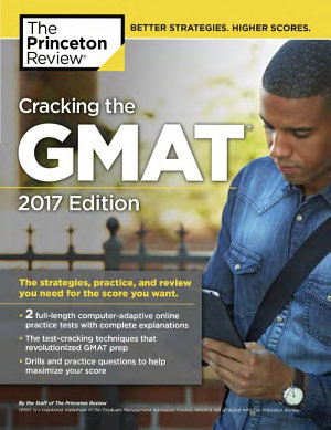 Cracking the GMAT with 2 Computer Adaptive Practice Tests