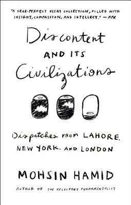 Discontent and its Civilizations