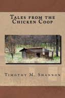 Tales from the Chicken Coop