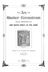 Ars Quatuor Coronatorum: Being the Transactions of the Quatuor Coronati Lodge No. 2076, London, Volume 3