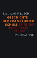 Geschichte der Frankfurter Schule PDF