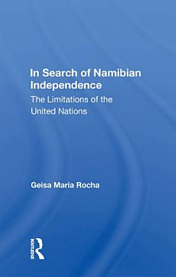 In Search Of Namibian Independence PDF