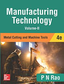 Manufacturing Technology   Metal Cutting and Machine Tools  4e  Volume II  PDF