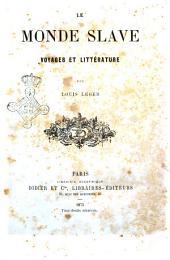 Le monde slave voyages et littérature par Louis Léger