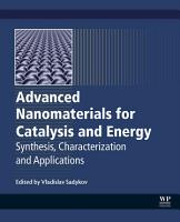 Advanced Nanomaterials for Catalysis and Energy PDF