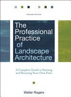 The Professional Practice of Landscape Architecture PDF
