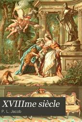 XVIIIme siècle: lettres, sciences et arts, France 1700-1789