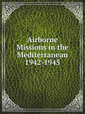 Airborne Missions in the Mediterranean 1942-1945