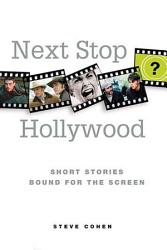 Next Stop Hollywood Book PDF