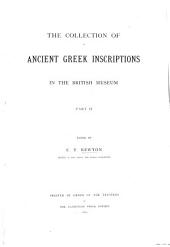 The Collection of Ancient Greek Inscriptions in the British Museum: Volume 2