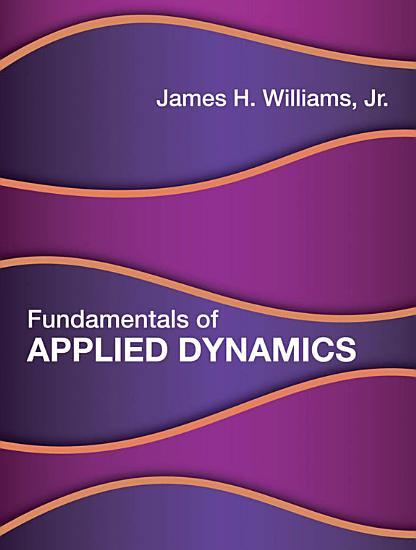 Fundamentals of Applied Dynamics PDF
