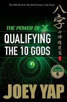 The Power of X  Qualifying The Ten Gods PDF