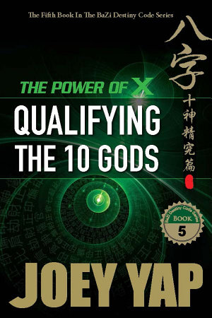 The Power of X  Qualifying The Ten Gods