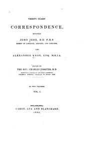 Thirty Years' Correspondence Between John Jebb -- and Alexander Knox--: Volume 1