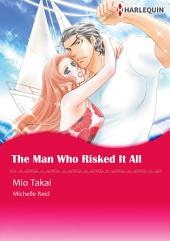 The Man Who Risked It All: Harlequin Comics