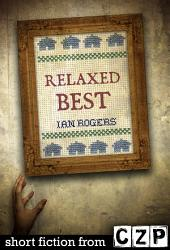 Relaxed Best: Short Story