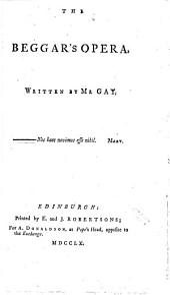 The Beggar's Opera,