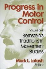 Progress in Motor Control: Bernstein's traditions in movement studies