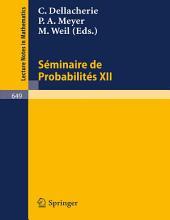 Séminaire de Probabilités XII: Université de Strasbourg 1976/77