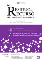 Uso agrícola de materiales digeridos: situación actual y perspectivas de futuro III.7