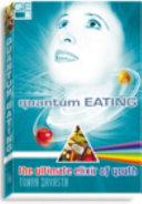 Quantum Eating