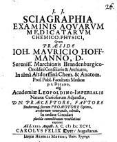 Sciagraphia examinis aquarum medicatarum chemico-physici