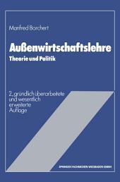 Außenwirtschaftslehre: Theorie und Politik, Ausgabe 2